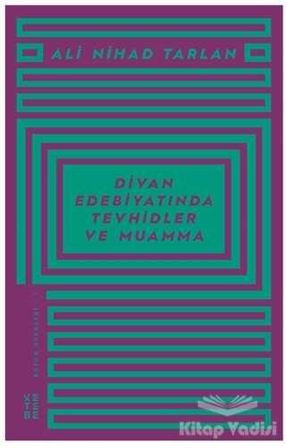 Ketebe Yayınları - Divan Edebiyatında Tevhidler ve Muamma