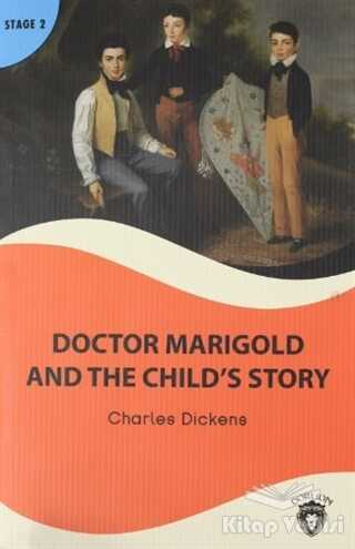Dorlion Yayınevi - Doctor Marigold And The Child's Story Stage 2