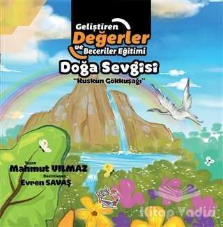 Parmak Çocuk Yayınları - Doğa Sevgisi - Küskün Gökkuşağı