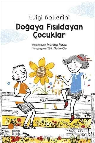 Günışığı Kitaplığı - Doğaya Fısıldayan Çocuklar