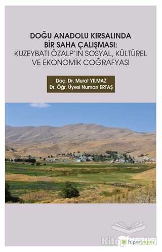 Hiperlink Yayınları - Doğu Anadolu Kırsalında Bir Saha Çalışması
