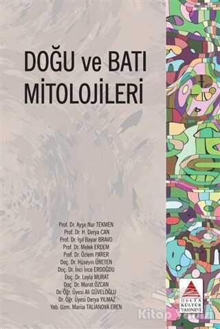 Delta Kültür Basım Yayın - Doğu ve Batı Mitolojileri