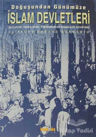 Kaknüs Yayınları - Doğuşundan Günümüze İslam Devletleri