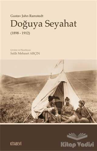 Kitabevi Yayınları - Doğuya Seyahat (1898 - 1912)