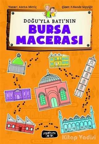 Yediveren Çocuk - Doğu'yla Batı'nın Bursa Macerası
