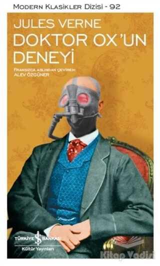 İş Bankası Kültür Yayınları - Doktor Ox'un Deneyi (Şömizli)