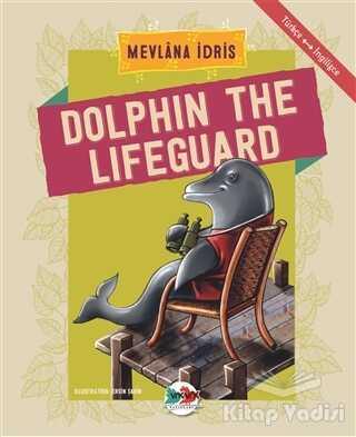 Vak Vak Yayınları - Dolphin The Lifeguard