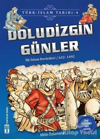 Genç Timaş - İlk Gençlik - Doludizgin Günler / Türk - İslam Tarihi 4