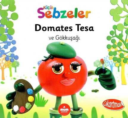 Mum Yayınları - Domates Tesa Ve Gökkuşağı (Küçük Sebzeler)