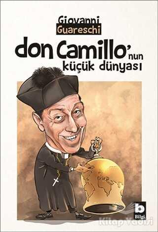 Bilgi Yayınevi - Don Camillo'nun Küçük Dünyası