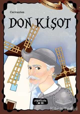 Yediveren Çocuk - Don Kişot