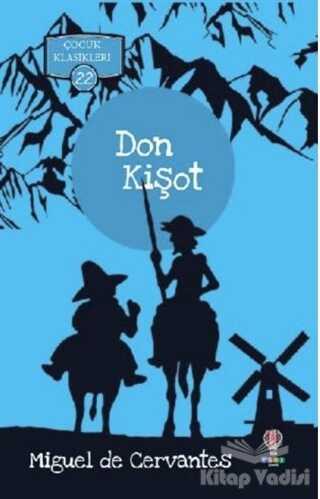 Dahi Çocuk Yayınları - Don Kişot - Çocuk Klasikleri 22