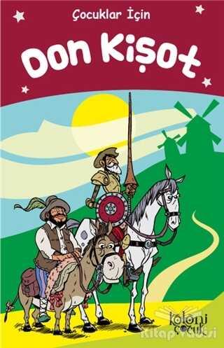 Koloni Çocuk - Don Kişot - Çocuklar İçin