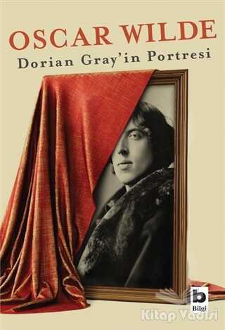 Bilgi Yayınevi - Dorian Gray'in Portresi