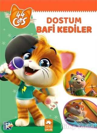 Eksik Parça Yayınları - Dostum Bafi Kediler - 44 Cats