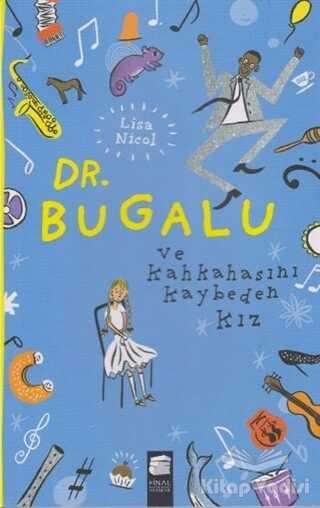 Final Kültür Sanat Yayınları - Dr. Bugalu ve Kahkahasını Kaybeden Kız