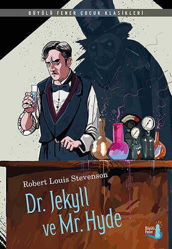 Büyülü Fener Yayınları - Dr. Jekyll ve Mr. Hyde