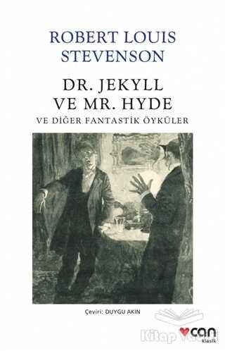 Can Yayınları - Dr. Jekyll ve Mr. Hyde ve Diğer Fantastik Öyküler