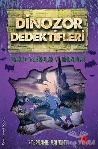 Peta Kitap - Drakula, Ejderhalar ve Dinozorlar - Dinozor Dedektifleri