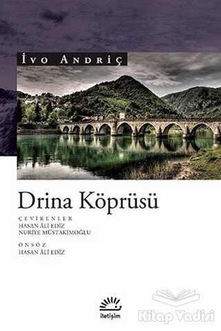 İletişim Yayınevi - Drina Köprüsü