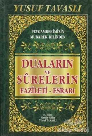 Tavaslı Yayınları - Duaların ve Surelerin Fazileti Esrarı (KO7)
