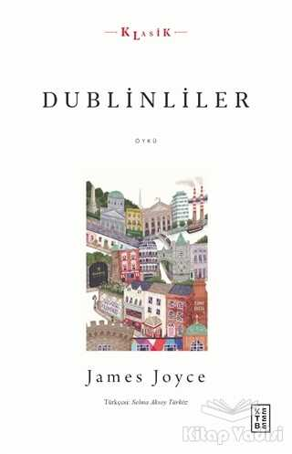 Ketebe Yayınları - Dublinliler
