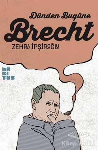Habitus Kitap - Dünden Bugüne Brecht
