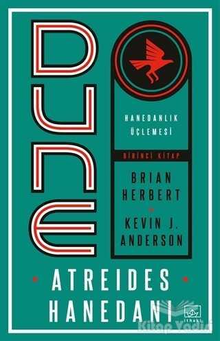 İthaki Yayınları - Dune: Atreides Hanedanı - Hanedanlık Üçlemesi Birinci Kitap