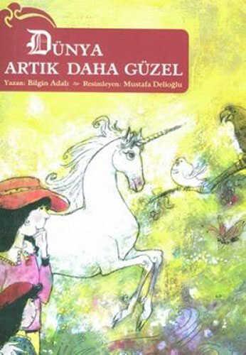 Büyülü Fener Yayınları - Dünya Artık Daha Güzel