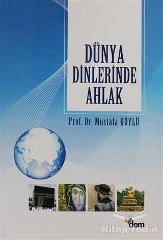 Dem Yayınları - Dünya Dinlerinde Ahlak