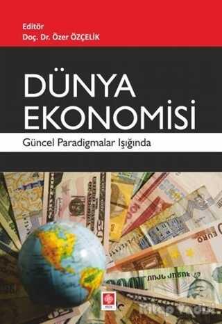 Ekin Basım Yayın - Akademik Kitaplar - Dünya Ekonomisi