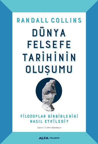 Alfa Yayınları - Dünya Felsefe Tarihinin Oluşumu