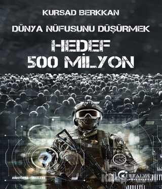 Eftalya Kitap - Dünya Nüfusunu Düşürmek - Hedef 500 Milyon