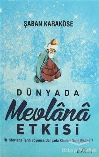 Yediveren Yayınları - Dünyada Mevlana Etkisi