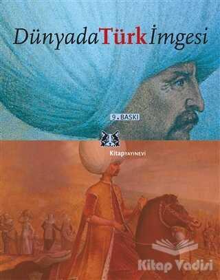 Kitap Yayınevi - Dünyada Türk İmgesi