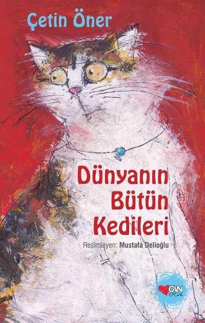 Can Çocuk Yayınları - Dünyanın Bütün Kedileri (Özel Baskı)