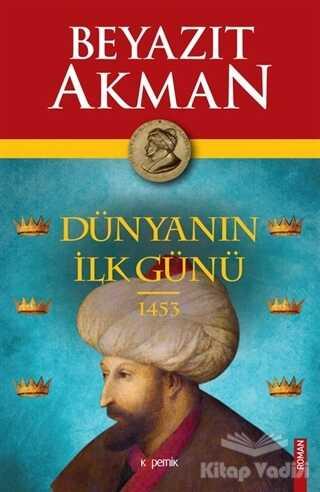 Kopernik Kitap - Dünyanın İlk Günü 1453