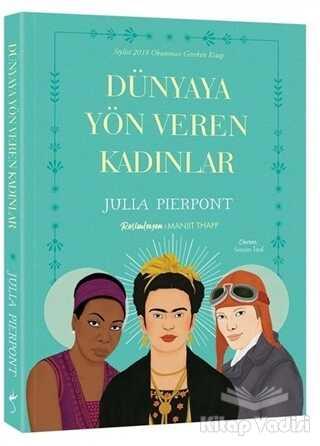 İndigo Kitap - Dünyaya Yön Veren Kadınlar