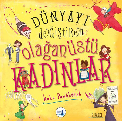 Büyülü Fener Yayınları - Dünyayı Değiştiren Olağanüstü Kadınlar (Ciltli)