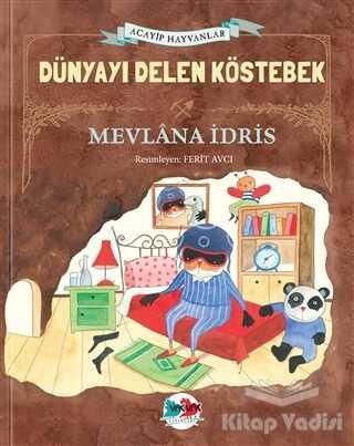 Vak Vak Yayınları - Dünyayı Delen Köstebek (Ciltli)