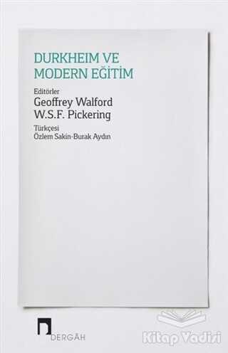 Dergah Yayınları - Durkheim ve Modern Eğitim