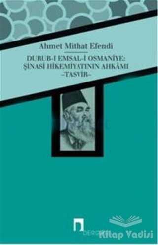 Dergah Yayınları - Durub-ı Emsal-i Osmaniye : Şinasi Hikemiyatının Ahkamı - Tasvir
