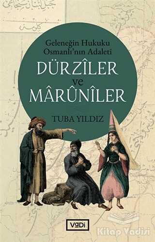 Vadi Yayınları - Dürziler ve Maruniler