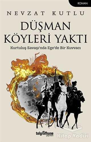 Telgrafhane Yayınları - Düşman Köyleri Yaktı