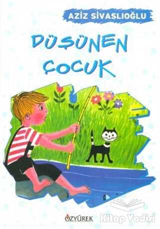 Özyürek Yayınları - Hikaye Kitapları - Düşünen Çocuk