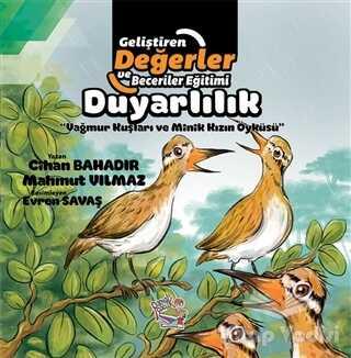 Parmak Çocuk Yayınları - Duyarlılık - Yağmur Kuşları ve Minik Kızın Öyküsü