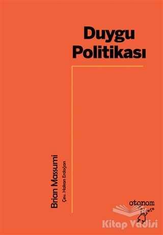 Otonom Yayıncılık - Duygu Politikası