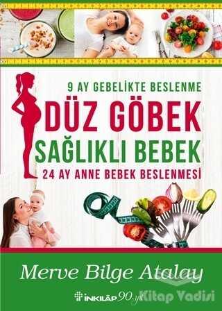İnkılap Kitabevi - Düz Göbek Sağlıklı Bebek