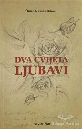 Semerkand Yayınları - Dva Cvijeta Ljubavi