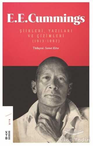 Ketebe Yayınları - E. E. Cummings Şiirleri, Yazıları ve Çizimleri (1913-1962)
